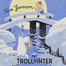 Trollvinter (Mumin)/Tove Jansson & Mumintrollen