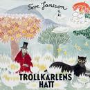 Trollkarlens hatt (Mumin)/Tove Jansson & Mumintrollen