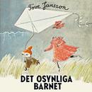 Det osynliga barnet (Mumin)/Tove Jansson & Mumintrollen