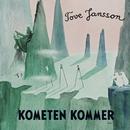 Kometen kommer (Mumin)/Tove Jansson & Mumintrollen