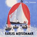 Farlig midsommar (Mumin)/Tove Jansson & Mumintrollen