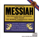 Handel: Messiah/The Mormon Tabernacle Choir, Philadelphia Orchestra, Eugene Ormandy, Richard P. Condie