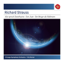 Strauss: Also sprach Zarathustra, Op. 30; Don Juan, Op. 20; Le Bourgeois Gentilhomme: Suite, Op. 60 - Sony Classical Masters/Fritz Reiner