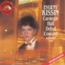Carnegie Hall Debut Concert - Highlights/Evgeny Kissin