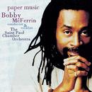 Paper Music/Bobby McFerrin, The Saint Paul Chamber Orchestra