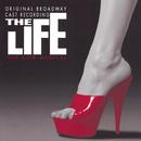 The Life (Original Broadway Cast Recording)/Original Broadway Cast of The Life