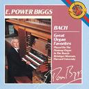 Bach: Great Organ Favorites/E. Power Biggs