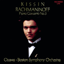 Rachmaninoff: Piano Concerto No. 3/Evgeny Kissin