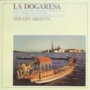 La Dogaresa/Ataulfo Argenta