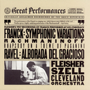 Rachmaninoff:  Rhapsody on a Theme of Paganini;  Franck:  Symphonic Variations for Piano and Orchestra; Ravel:  Alborada del Gracioso/Leon Fleisher
