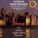 Works by Copland, Vaughan Williams, and Hindemith/Eastman Wind Ensemble