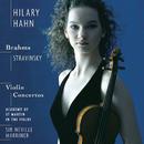Stravinsky/Brahms: Violin Concertos/Hilary Hahn