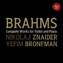 Brahms:  Violin Sonatas/Nikolaj Znaider