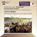 Rimsky-Korsakov: Scheherazade, Russian Easter Overture & Cappricio Espagnol/Eugene Ormandy
