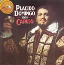 Placido Domingo Sings Caruso/Plácido Domingo