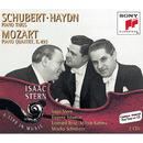 Schubert/Mozart/Haydn:  Piano Trios & Quartet/Isaac Stern