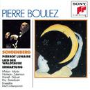 Schoenberg:  Erwartung, Pierrot Lunaire, Lied der Waldtaube from Gurrelieder/Pierre Boulez