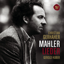 Mahler: Lieder/Christian Gerhaher