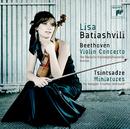 Beethoven: Violin Concerto & Tsintsadze: Miniatures/Lisa Batiashvili