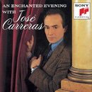 An Enchanted Evening with José Carreras/José Carreras