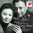 Sibelius: Violin Concerto in D minor, Op. 47; Bruch: Scottish Fantasy, Op. 46/Midori, Israel Philharmonic Orchestra, Zubin Mehta