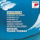 Stravinsky: Symphony of Psalms, Symphony in C; Symphony in Three Movements/Michael Tilson Thomas &  London Symphony Orchestra & Chorus