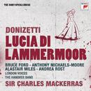 Donizetti: Lucia di Lammermoor - The Sony Opera House/Sir Charles Mackerras