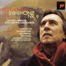 """Beethoven: Symphony No. 9 in D Minor, Op. 125 """"Choral""""/Claudio Abbado"""