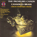 The Pachelbel Canon - The Canadian Brass Plays Great Baroque Music/Canadian Brass