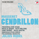 Massenet: Cendrillon - The Sony Opera House/Frederica von Stade