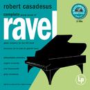 Masterworks Heritage: Ravel - Complete Solo Piano Music/Robert Casadesus