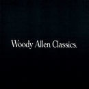 Woody Allen Classics/The Cleveland Orchestra, London Symphony Orchestra, Michael Tilson Thomas