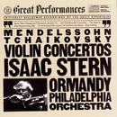 Tchaikovsky: Concerto In D Major for Violin and Orchestra, Op. 35 // Mendelssohn: Concerto In E Minor for Violin and Orchestra, Op. 64/Eugene Ormandy, Isaac Stern