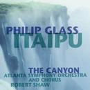 Glass: Itaipu; The Canyon/Robert Shaw