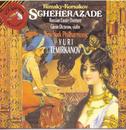 Scheherazade/Russian Easter Overture/Yuri Temirkanov