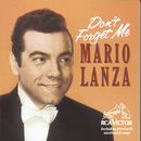 Don't Forget Me/Mario Lanza