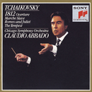 Tchaikovsky:  1812 Overture, March Slave, Romeo and Juliet, The Tempest/Claudio Abbado