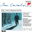 Schumann: Cello Concerto, Piano Trio No. 1, 5 Stucke im Volkston/Pablo Casals