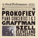 Prokofiev:  Piano Concertos Nos. 1 and 3; Sonata No. 3 in A Minor, Op. 28/Gary Graffman, The Cleveland Orchestra, George Szell