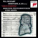 "Mozart: Serenade in B-flat Major, K.361 (370a) ""Gran Partita""/Berliner Philharmoniker, Zubin Mehta"