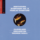 "Beethoven:  Symphony No. 9 ""Choral""; Fidelio Overture/George Szell"