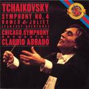 Tchaikovsky: Symphony No. 4 & Romeo and Juliet/Claudio Abbado