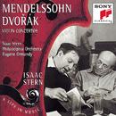 "Isaak Stern ""A Life in Music Vol. 5"": Mendelssohn/Dvorák: Violin Concertos/Isaac Stern, The Philadelphia Orchestra, Eugene Ormandy"
