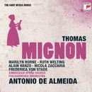 Thomas: Mignon - The Sony Opera House/Antonio De Almeida