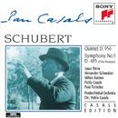 Schubert: Quintet in C major, D. 956; Symphony No. 5 in B-flat Major, D. 485/Pablo Casals, Isaac Stern, Alexander Schneider, Milton Katims, Paul Tortelier, Prades Festival Orchestra