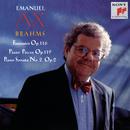 Brahms:  Fantasies, Op. 116, Piano Pieces, Op. 119, Piano Sonata No. 2/Emanuel Ax