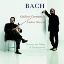 Bach: Sonatas for Violin and Harpsicord/Giuliano Carmignola, Andrea Marcon