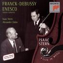 Franck/Debussy/Enesco: Violin Sonatas/Isaac Stern