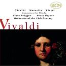 Vivaldi: Concerti for Flute, Strings and Basso continuo, Op.10, Nos. 1-6; Marcello/Platti: Concerti for for Oboe, Strings and Basso continuo/Orchestra Of The 18th Century, The Baroque Orchestra, Frans Brüggen