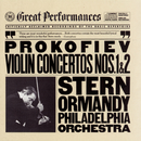 Prokofiev:  Concertos No. 1 & 2 for Violin and Orchestra/Isaac Stern, The Philadelphia Orchestra, Eugene Ormandy